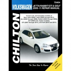 Volkswagen Jetta Rabbit GTI and Golf Chilton Repair Manual covering New Jetta (2005) Jetta (2006-11) GLI (2006-09)